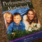 Professionalizing Motherhood